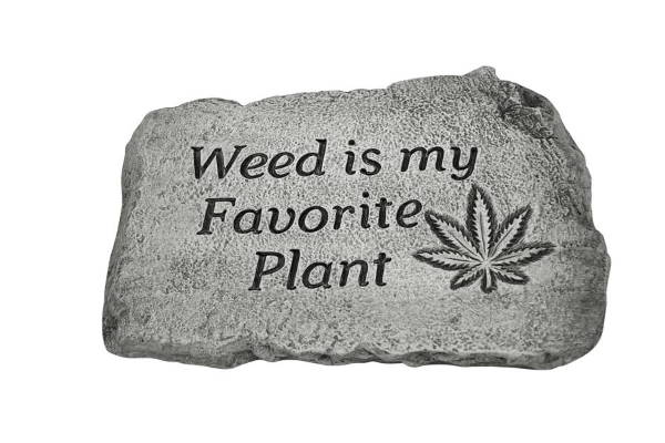 Weed is my Favorite Plant