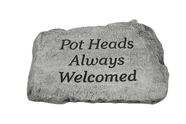 Pot Heads Always Welcomed